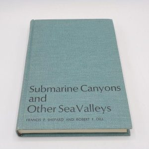 Submarine Canyons and Other Sea Valleys (1)